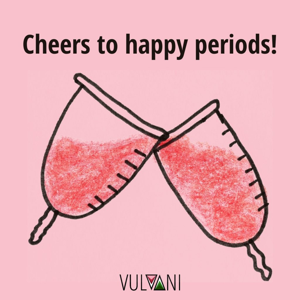 Cheers to happy periods